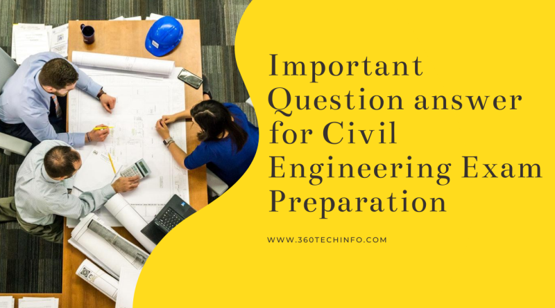 Important Question answer for Civil Engineering exam Preparation