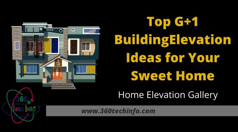 Top Building Elevation Ideas for Your